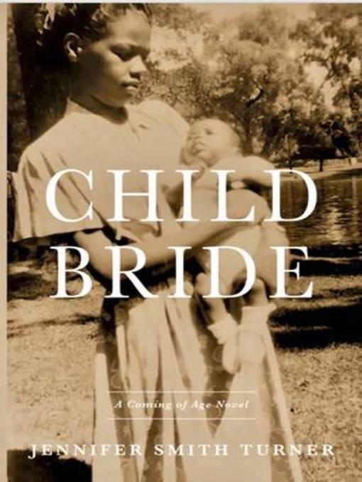 Child bride a novel