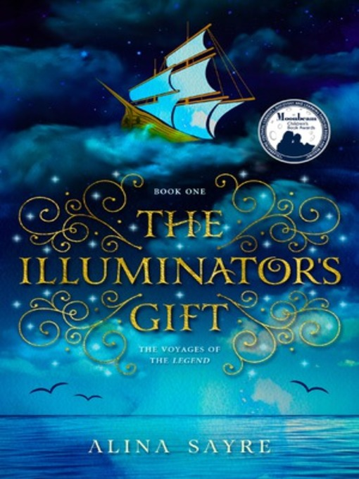 The illuminator's gift the voyages of the Legend, book 1