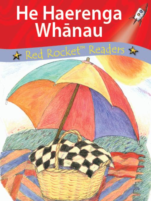 Title details for A Quick Picnic te reo Maori - He Haerenga Whanau by Pam Holden - Available