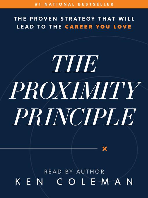 Title details for The Proximity Principle by Ken Coleman - Wait list