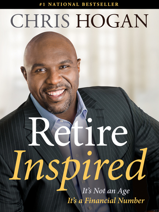 Title details for Retire Inspired by Chris Hogan - Available