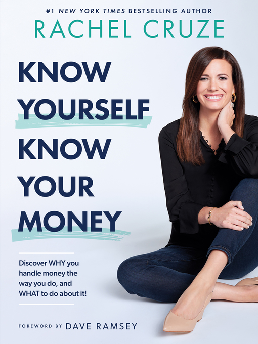 Know yourself, know your money [electronic resource] : Discover?why?you handle money the way you do, and?what?to do about it!.