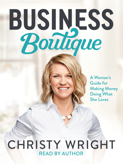 Title details for Business Boutique by Christy Wright - Available