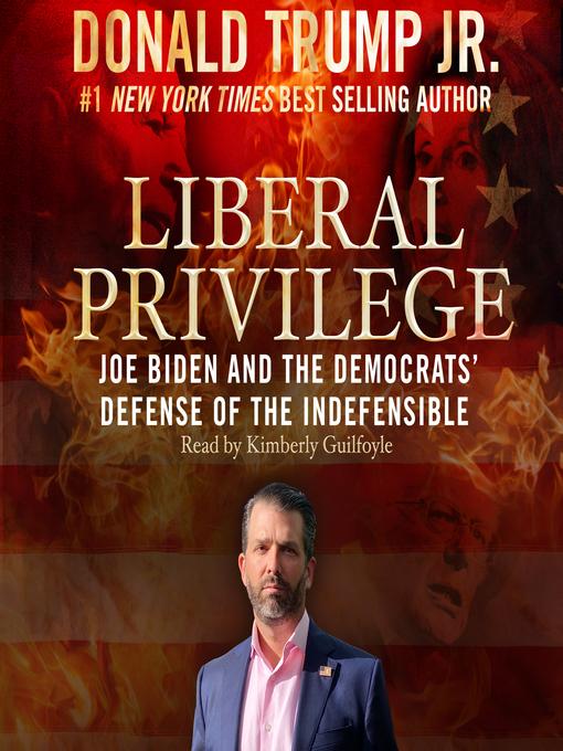 Title details for Liberal Privilege by Donald Trump - Wait list