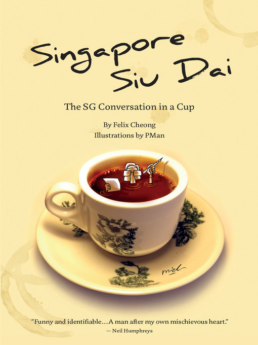 Title details for Singapore Siu Dai by Felix Cheong - Available