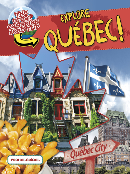 Explore Quebec!