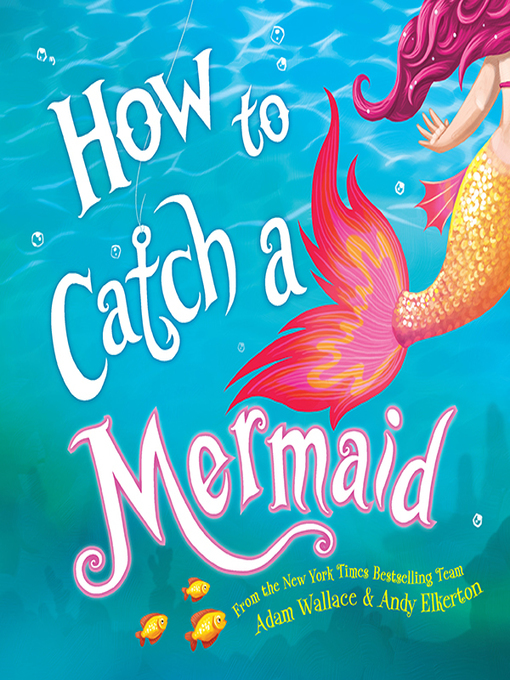 Cover image for book: How to Catch a Mermaid