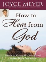 How To Hear From God By Joyce Meyer Overdrive Rakuten Overdrive