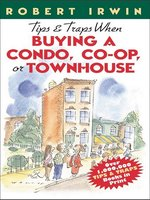 Tips & Traps When Buying a Condo, Co-op, or Townhouse