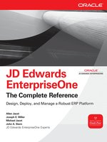 JD Edwards EnterpriseOne, The Complete Reference by Allen Jacot