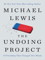 Click here to view eBook details for The Undoing Project by Michael Lewis