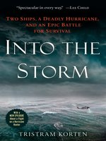 Click here to view eBook details for Into the Storm by Tristram Korten