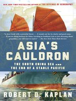 Click here to view eBook details for Asia's Cauldron by Robert D. Kaplan