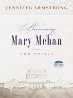 Becoming Mary Mehan