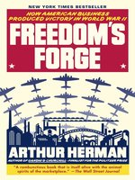 Click here to view eBook details for Freedom's Forge by Arthur Herman