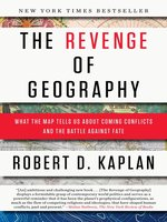 Click here to view eBook details for The Revenge of Geography by Robert D. Kaplan
