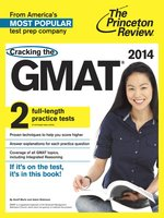 Cracking the GMAT with 2 Practice Tests, 2014 Edition