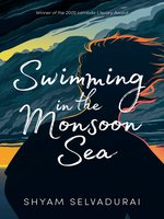 Click here to view eBook details for Swimming in the Monsoon Sea by Shyam Selvadurai