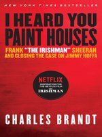 'I Heard You Paint Houses', Updated Edition