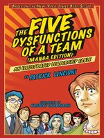 Click here to view eBook details for The Five Dysfunctions of a Team by Patrick M. Lencioni