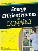 Energy Efficient Homes For Dummies®