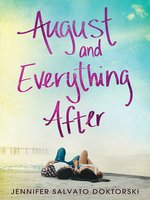 Cover of August and Everything After