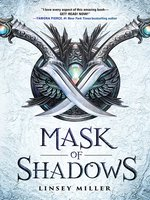 Mask of Shadows Series, Book 1