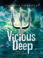 The Vicious Deep Series, Book 1