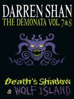 The Demonata, Volume 7 and 8