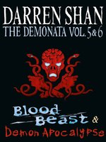 The Demonata, Volume 5 and 6