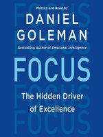 Click here to view Audiobook details for Focus by Daniel Goleman