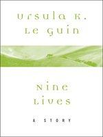 nine lives ursula le guin