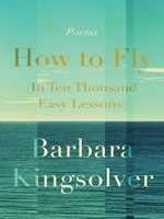 Cover of How to Fly (In Ten Thousand Easy Lessons)