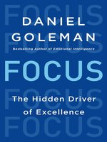 Click here to view eBook details for Focus by Daniel Goleman