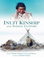Inuit Kinship and Naming Customs