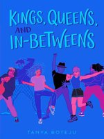 Kings, Queens, and In-Betweens