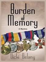Click here to view eBook details for Burden of Memory by Vicki Delany