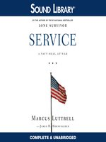 Click here to view Audiobook details for Service by Marcus Luttrell