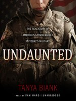 Click here to view Audiobook details for Undaunted by Tanya Biank