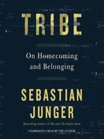 Click here to view Audiobook details for Tribe by Sebastian Junger