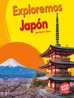 Exploremos Japón (Let's Explore Japan)