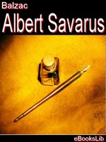 Click here to view eBook details for Albert Savarus by Honore de Balzac