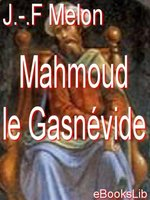 Click here to view eBook details for Mahmoud le Gasnévide by J.-F. Melon