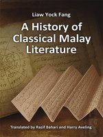 Click here to view eBook details for A history of classical Malay literature by Fang, Liaw Yock