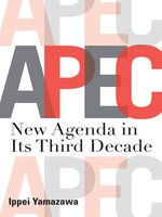 Click here to view eBook details for APEC by Ippei Yamazawa