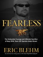 Click here to view Audiobook details for Fearless by Eric Blehm