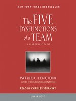 Click here to view Audiobook details for The Five Dysfunctions of a Team by Patrick Lencioni