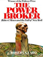 The Power Broker, Volume 3 of 3