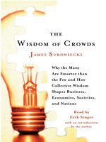 Click here to view Audiobook details for Wisdom of Crowds by James Surowiecki