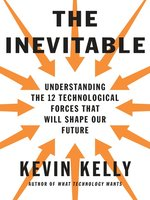 Click here to view Audiobook details for The Inevitable by Kevin Kelly